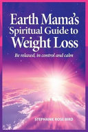 Earth Mama s Spiritual Guide to Weight Loss PDF