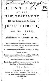 A new history of the Holy Bible, from the beginning of the world to the establishment of Christianity: Volume 6