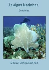 As Algas Marinhas!