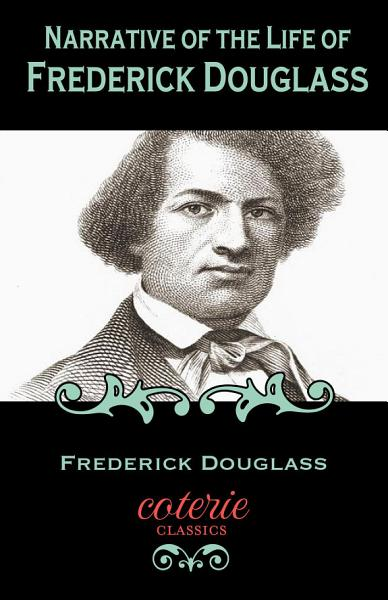 Download Narrative of the Life of Frederick Douglass  An American Slave Book