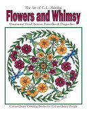 Flowers and Whimsy