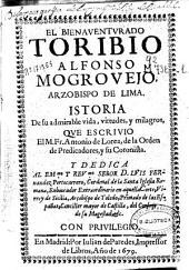 El bienaventurado Toribio Alfonso Mogrovejo, Arzobispo de Lima: Istoria de su admirable vida, virtudes y milagros