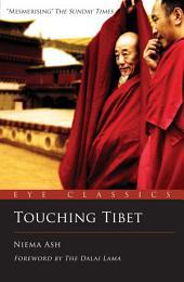 Touching Tibet: An Eye Classic, Edition 2