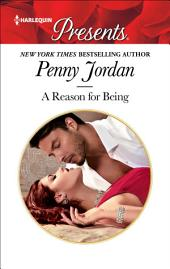 A Reason for Being: A Second Chance Romance