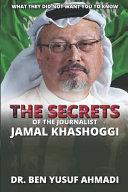The Secrets of the Journalist Jamal Khashoggi