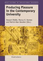 Producing Pleasure in the Contemporary University PDF