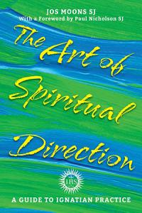 The Art of Spiritual Direction PDF