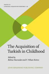 The Acquisition of Turkish in Childhood