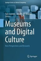 Museums and Digital Culture PDF