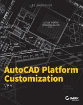 AutoCAD Platform Customization: VBA