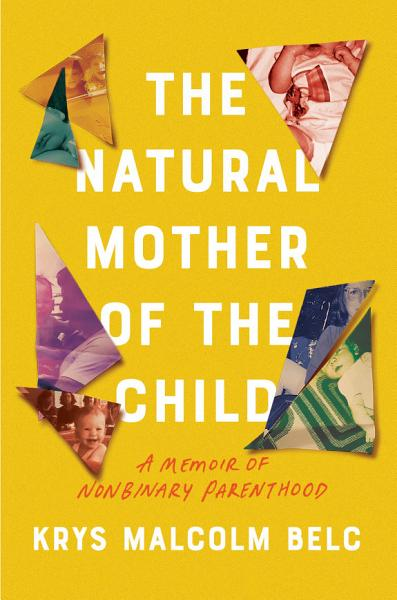 Download The Natural Mother of the Child Book