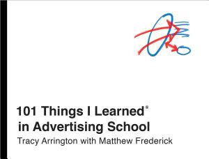 101 Things I Learned   in Advertising School Book