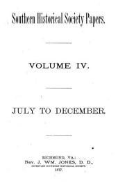 Southern Historical Society Papers: Volume 4