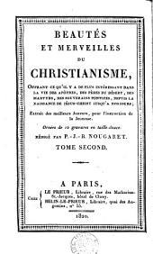 Beautés et merveilles du christianisme: Volume2