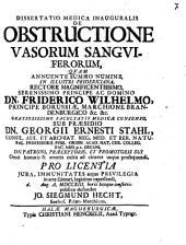 Diss. med. inaug. de obstructione vasorum sanguiferorum