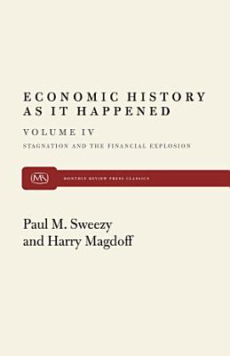 Stagnation and the Financial Explosion