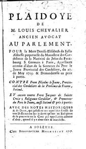 Plaidoyer de M. Louis Chevalier, ancien avocat au parlement, pour la Mère Denise-Élisabeth de Sallo, abbesse perpétuelle du monastère des Cordelières de la Nativité-de-Jésus, du faubourg Saint-Germain à Paris, appelante, comme d'abus, de la sentence du Pè