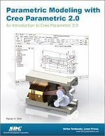 Parametric Modeling with Creo Parametric 2.0