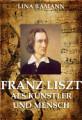 Franz Liszt  Gro  e Komponisten