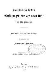 Karl Friedrich Beckers Erzählungen aus der alten Welt für die Jügend