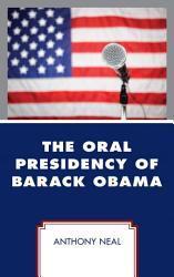The Oral Presidency Of Barack Obama Book PDF