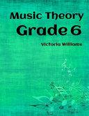 Grade Six Music Theory