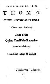 Poematia,: Latinè partim reddita, partim scripta: