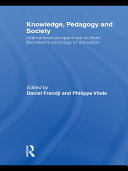 Knowledge, Pedagogy and Society