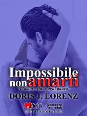 Impossibile non amarti