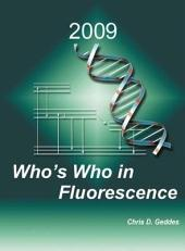 Who's Who in Fluorescence 2009
