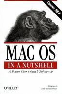 MAC OS in a Nutshell