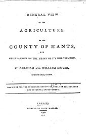 General view of the agriculture of the county of Hants: with observations on the means of its improvement, Volume 5, Issue 1