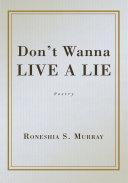 Don't Wanna Live a Lie
