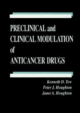 Preclinical and Clinical Modulation of Anticancer Drugs PDF