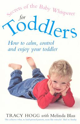 Secrets Of The Baby Whisperer For Toddlers PDF