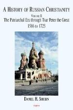 A History of Russian Christianity Vol. II