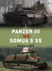 Panzer III vs Somua S 35: Belgium 1940