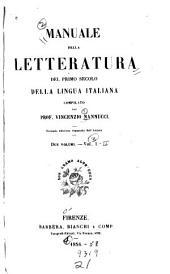 Manuale della letteratura del primo secolo della lingua italiana: Volumi 1-2