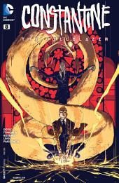 Constantine: The Hellblazer (2015-) #8