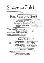 Silver and Gold: Or, Both Sides of the Shield