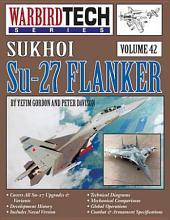 Sukhoi Su-27 Flanker - WarbirdTech Vol 42