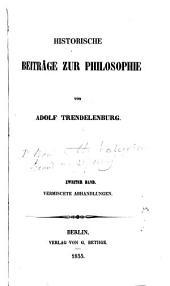 Historische beiträge zur philosophie: Band 1