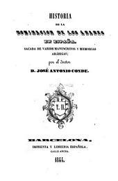 Historia de la dominación de los árabes en España: sacada de varios manuscritos y memorias arábigas, Volumen 2