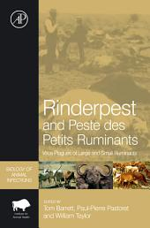 Rinderpest and Peste des Petits Ruminants: Virus Plagues of Large and Small Ruminants