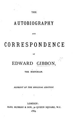 The Autobiography and Correspondence of E  G      Reprint of the Original Edition   Edited by A  Murray   PDF