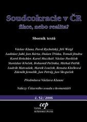 Soudcokracie v ČR: fikce nebo realita?