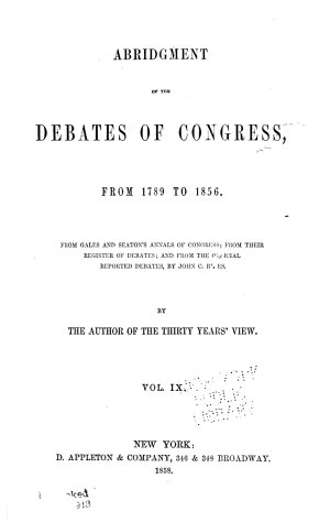 Abridgment of the Debates of Congress  from 1789 to 1856  March 13  1826 Feb  6  1828