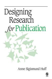 Designing Research for Publication Book