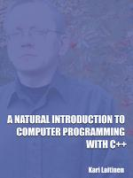 A Natural Introduction to Computer Programming with C++