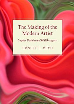 The Making of the Modern Artist PDF